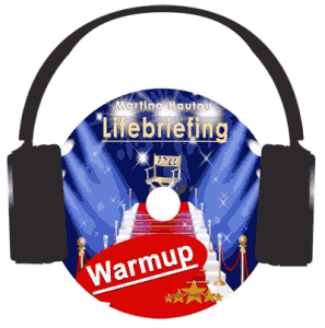 Lifebriefing-Warmup