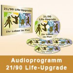 Audioprogramm 21/90 Life-Upgrade