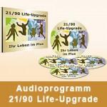 Audioprogramm 21/90 Life-Upgrade